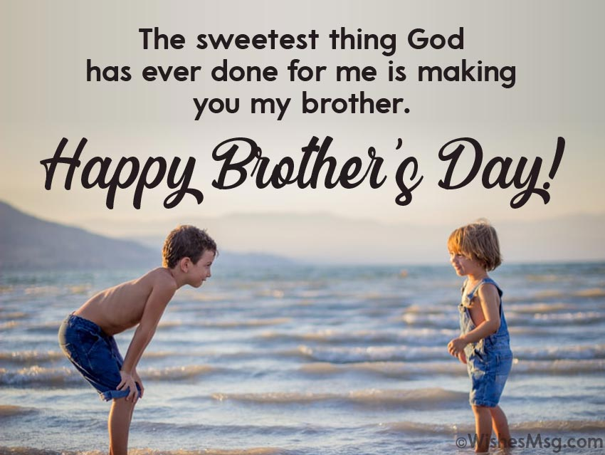 Best Wishes on Brothers Day From Brother