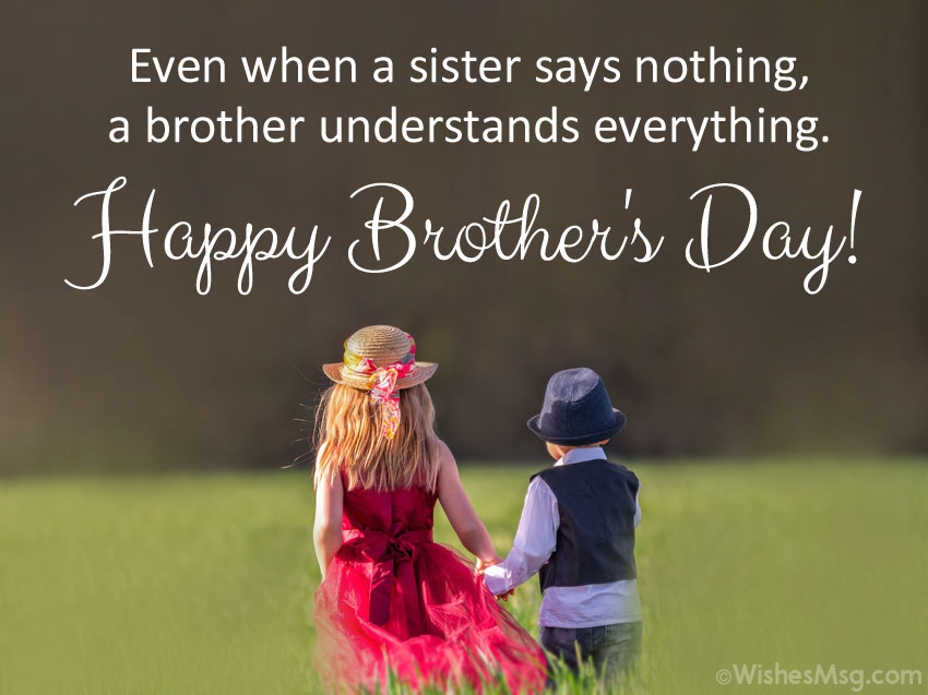 Best Wishes on Brothers Day From Sister