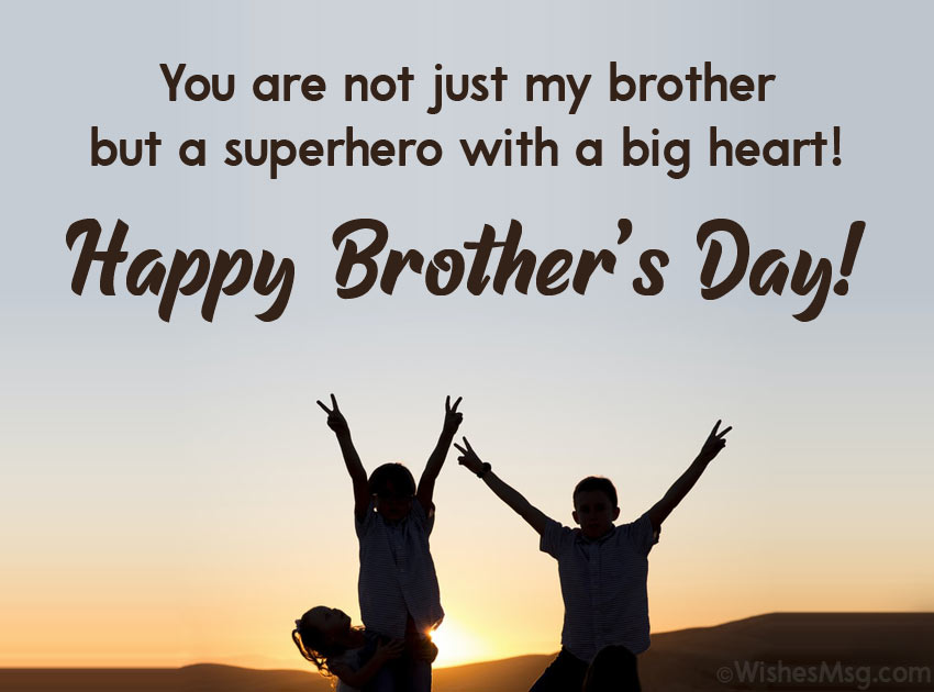 Heartfelt Brothers Day Wishes