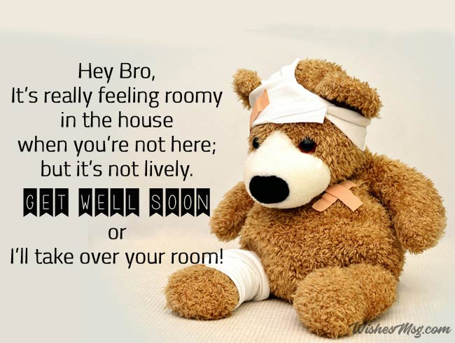 Funny Get Well Soon Wishes For Brother