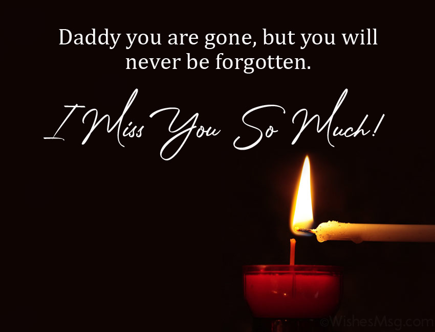 I Miss You Messages For Dad After Death From Son