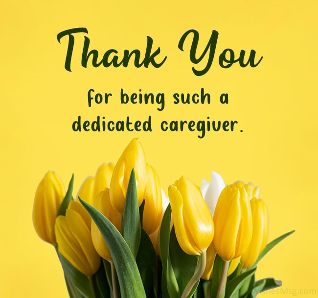 Thank You Message for Caregiver