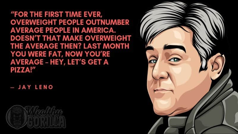 Best Jay Leno Quotes 1