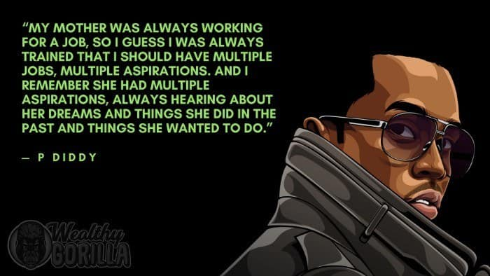 Best P Diddy Quotes 3