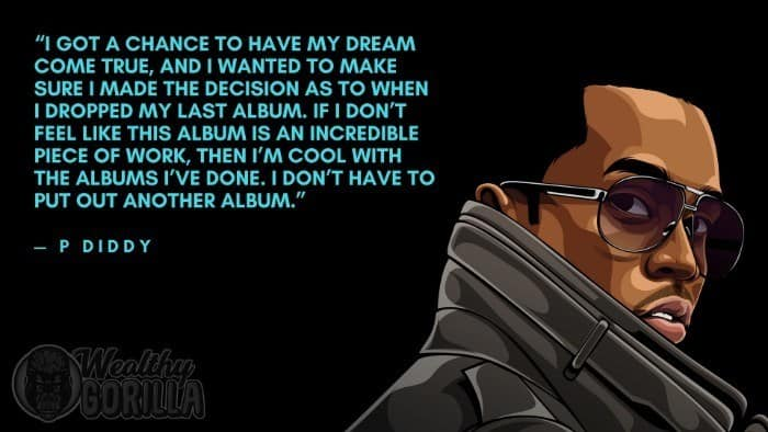 Best P Diddy Quotes 4