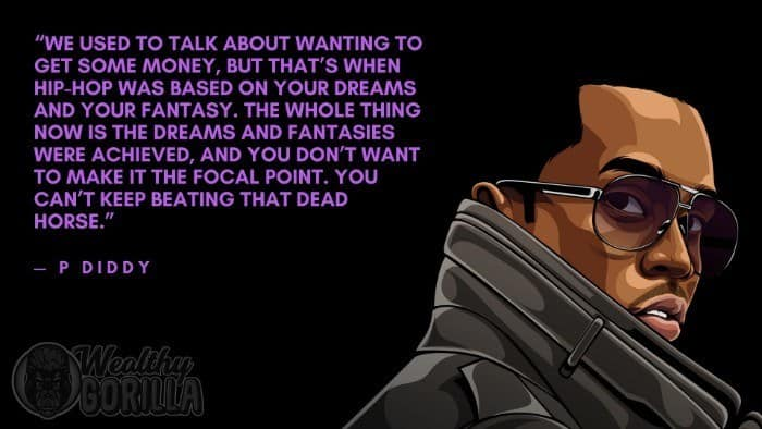 Best P Diddy Quotes 5