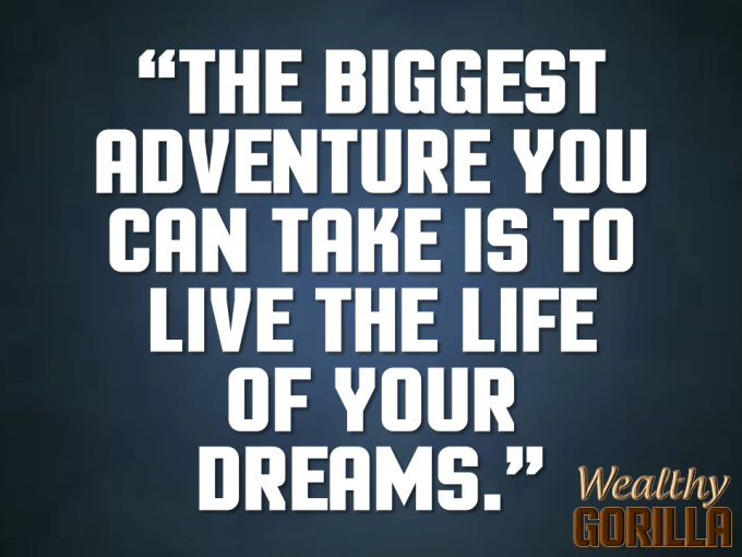 Biggest Adventure Quote About Life