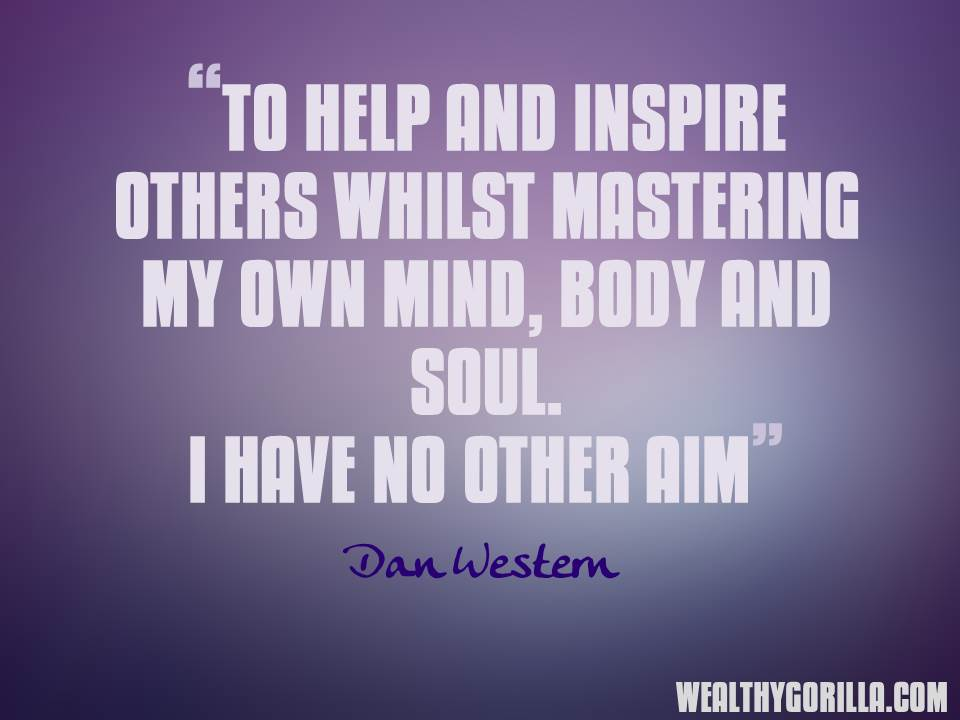 Dan Western Inspirational Picture Quotes