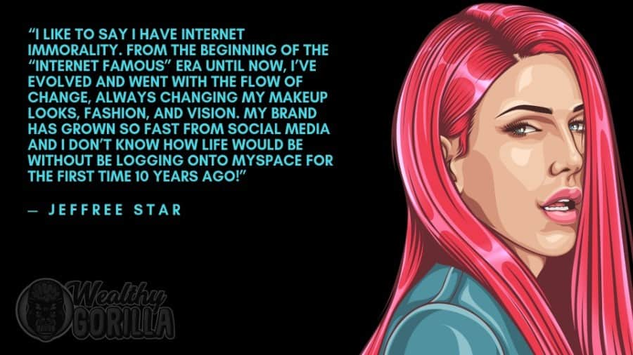 Jeffree Star Quotes 4
