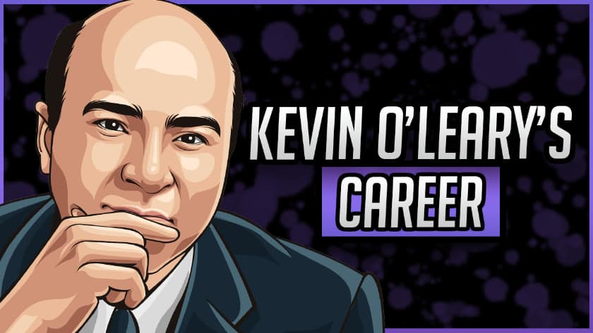 Kevin O'Leary's Career