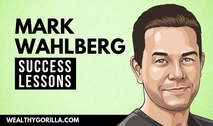 Mark Wahlberg's Success Lessons