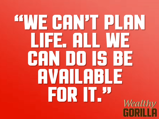 Plan Life Quote About Life