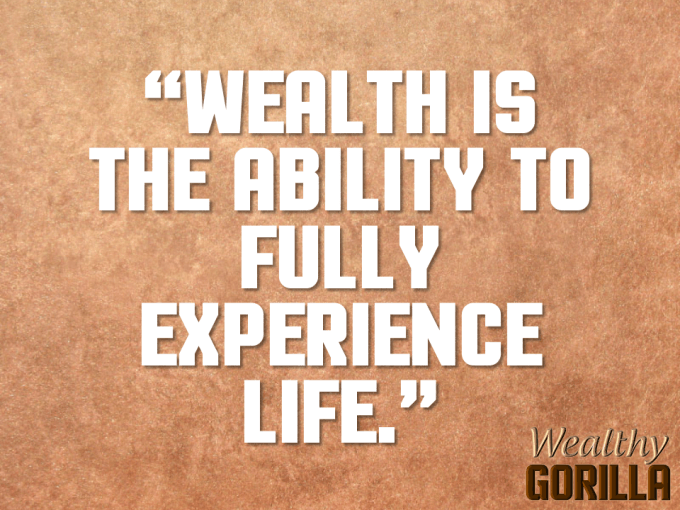 Wealth Quote About Life
