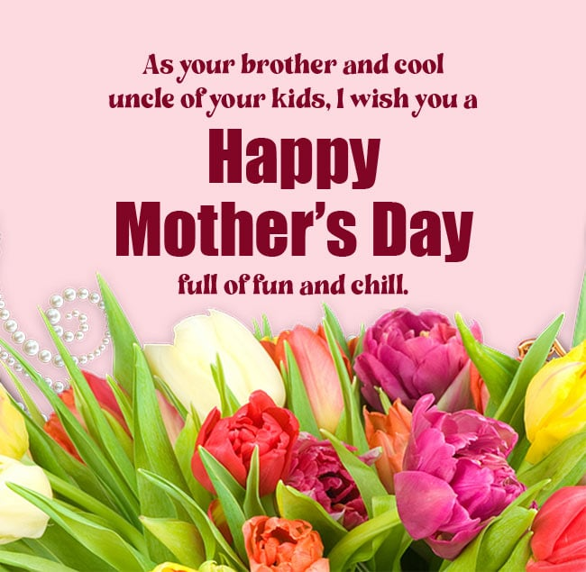 Mothers Day Wishes from Brother