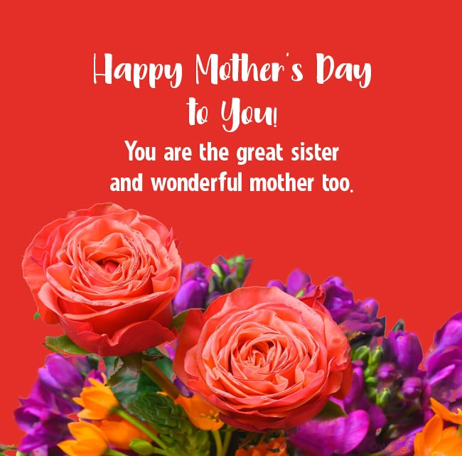 happy mothers day to a sister