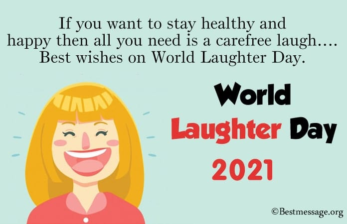 Laughter Quotes, Laughter Day Messages 2021