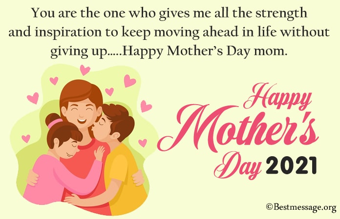 Happy Mother's Day Messages 2021, Mother message