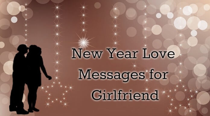 For love girlfriend message Love messages