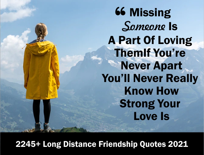 Distance friendship quotes about long Best Quotes