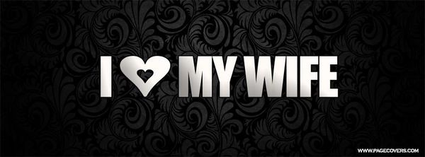 I Love My Wife Forever