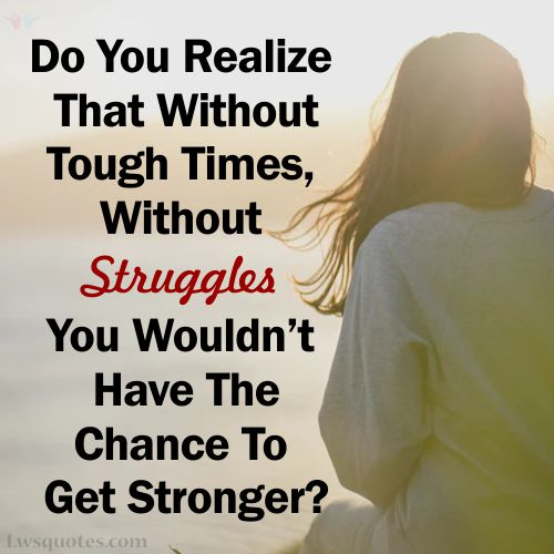 Hard Time Inspirational Quotes About Strength 2021