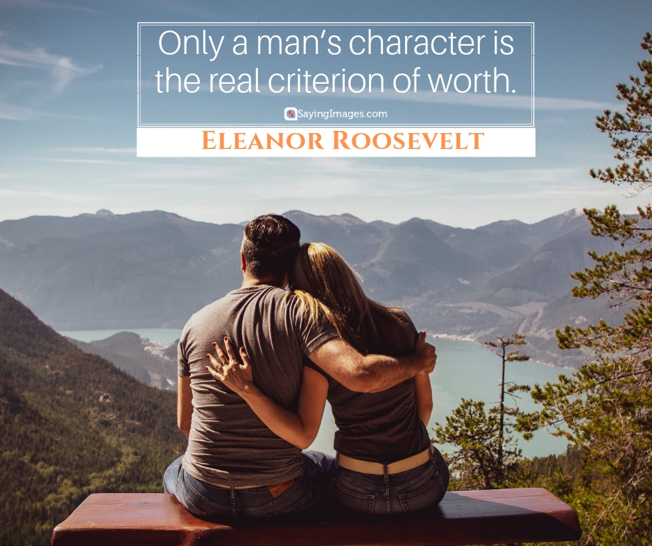 eleanor roosevelt character quotes
