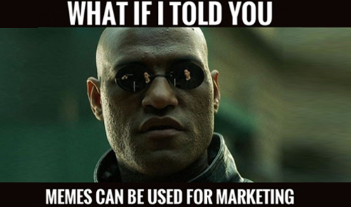 marketing meme what if i told you