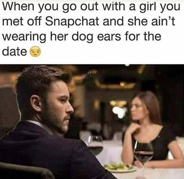 snapchat filter memes she aint wearing her dog ears for the date