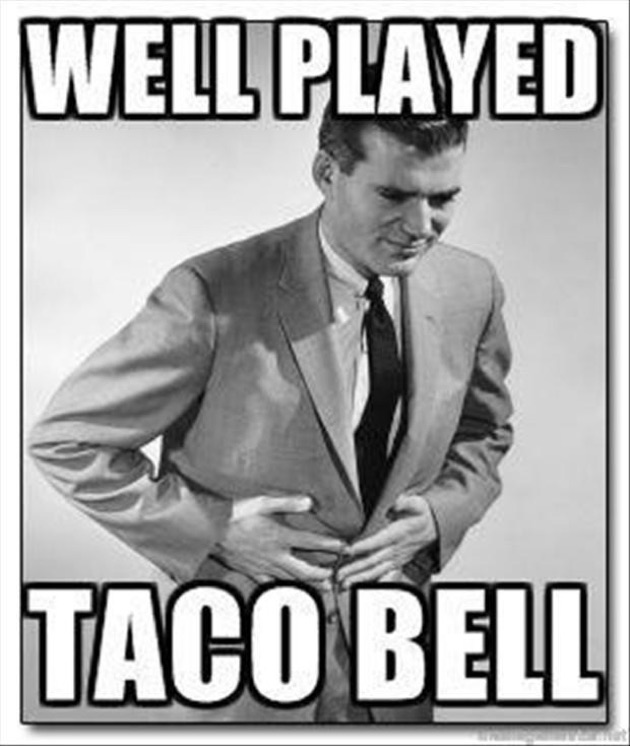 well played taco bell meme