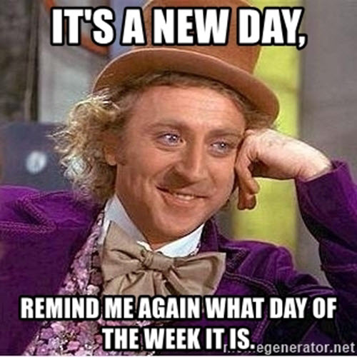 what day is it new day meme